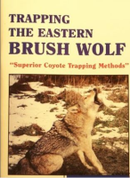 CARMAN, RUSS - TRAPPING THE EASTERN BRUSH WOLF