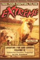 "Crawford, J.W. - ""Fox and Coyote - Locating & Trapping II"" DVD"