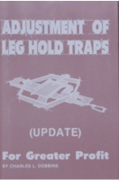 "Dobbins, Charles - ""Adjustment of Leg Hold Traps - For Greater Profit"" Book"