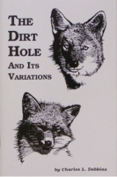 "Dobbins, Charles - ""The Dirt Hole and Its Variations"" Book"
