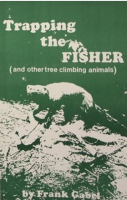 "Gabel, Frank - ""Trapping the Fisher"" Book"