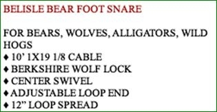 BELISLE BEAR FOOT SNARE
