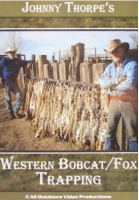 THORPE, JOHNNY - WESTERN BOBCAT & FOX TRAPPING