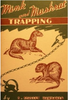HAWBAKER, S. STANLEY - MINK & MUSKRAT TRAPPING