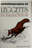 LEGGETT, PETE & RON - FOX TRAPPING METHODS
