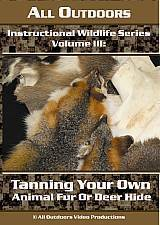 "Probst, Alan - ""All Outdoors-Tanning Your Own Animal Fur or Deer Hide"" DVD"