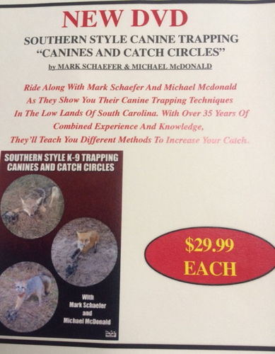 "Schaefer, Mark & McDonald, Michael - ""Southern Style Canine Trapping - Canines & Catch Circles"" DVD"